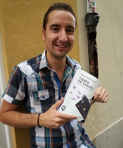 Cazarabet Conversa Con Sergi Castillo Prats Autor De Tierra De Saqueo La Trama Valenciana Del Caso Gürtel Lectio